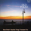 [Jazz album] OLD FOLKS (old faux) / bridge, raw + Kawakami, Kazuhiko trio (all 14 songs)