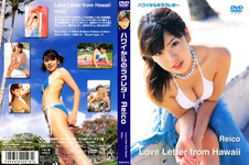 LoveLetter /Reico from Hawaii