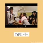 L or R -TYPE B-